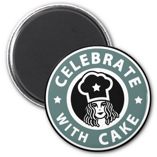 Celebrate With Cake lady magnet