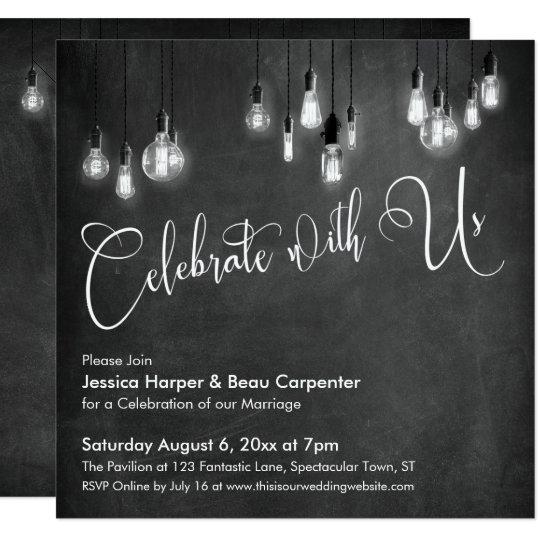 Celebrate With Us Script Edison Lights Chalkboard Invitation