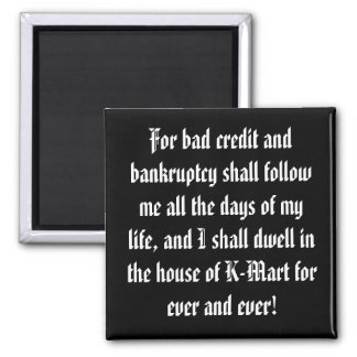 Celebrate Your Debt! 2 Inch Square Magnet