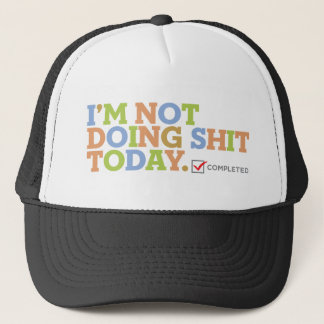 Celebrate Your Free Time Design Trucker Hat