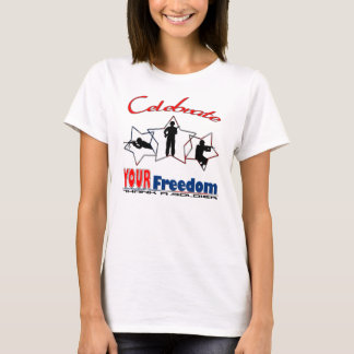 Celebrate Your Freedom T-Shirt