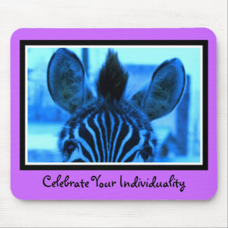 Celebrate Your Individuality Mouse Pad