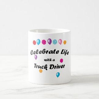 Celebrater Truck Driver Coffee Mug