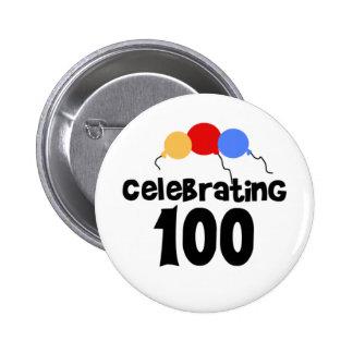 Celebrating 100 100th Birthday Pinback Button