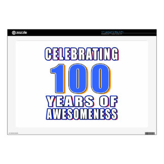 """Celebrating 100 years of awesomeness skins for 17"""" laptops"""