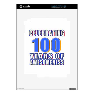 Celebrating 100 years of awesomeness skin for the iPad 2