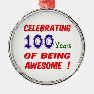 Celebrating 100 years of being awesome ! christmas ornaments