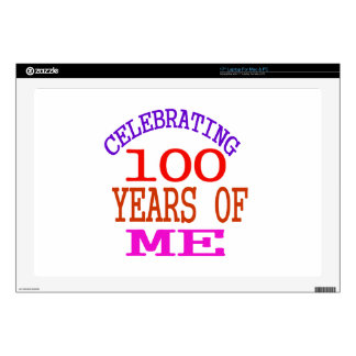 """Celebrating 100 Years Of Me Decals For 17"""" Laptops"""