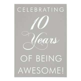 Celebrating 10 Years Of Being Awesome Card