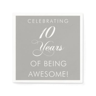 Professional Business Celebrating 10 Years Of Being Awesome Napkin