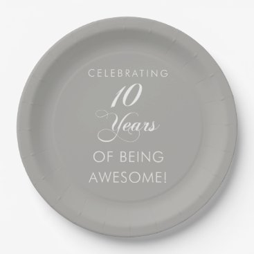 Professional Business Celebrating 10 Years Of Being Awesome Paper Plate