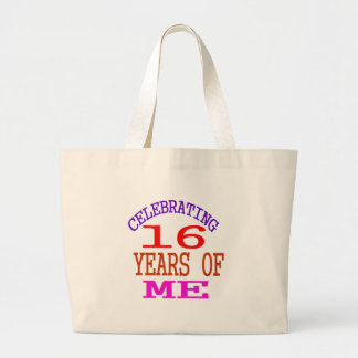 Celebrating 16 Years Of Me Large Tote Bag
