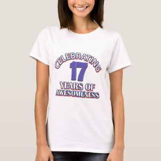 Celebrating 17 years of awesomeness T-Shirt