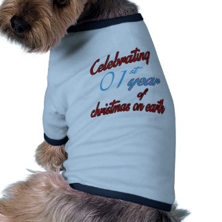 Celebrating 1st year of christmas on earth pet clothes