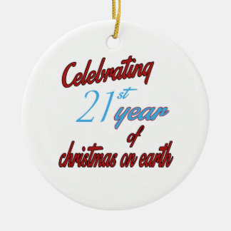 Celebrating 21st year of christmas on earth ceramic ornament