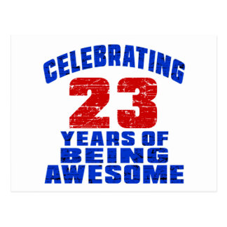 Celebrating 23 years of being awesome postcard