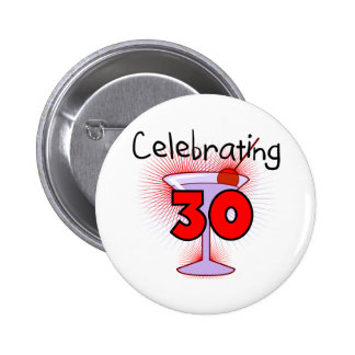 Celebrating 30 Tshirts and Gifts Pinback Button
