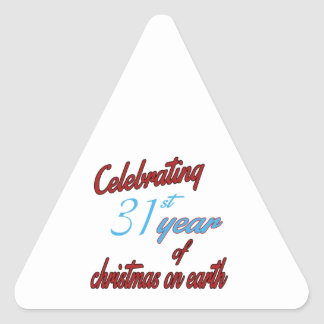 Celebrating 31st year of christmas on earth triangle stickers