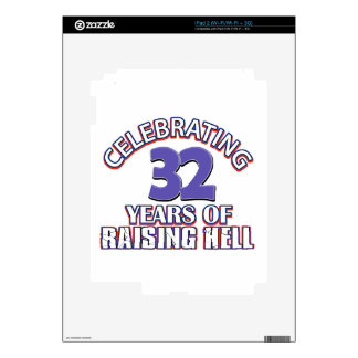 Celebrating 32 years of raising hell skins for iPad 2