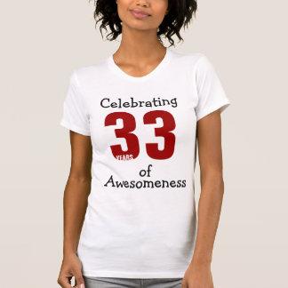 Celebrating 33 years of Awesomeness T Shirt