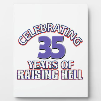 Celebrating 35 years of raising hell plaque