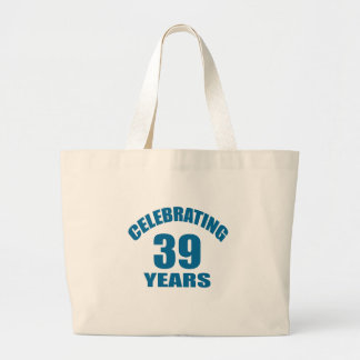 Celebrating 39 Years Birthday Designs Large Tote Bag