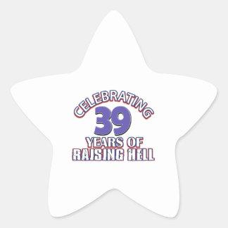 Celebrating 39 years of raising hell star sticker