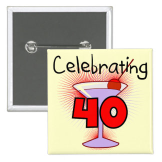 Celebrating 40 Tshirts and Gifts Buttons