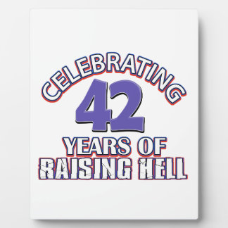 Celebrating 42 years of raising hell display plaques