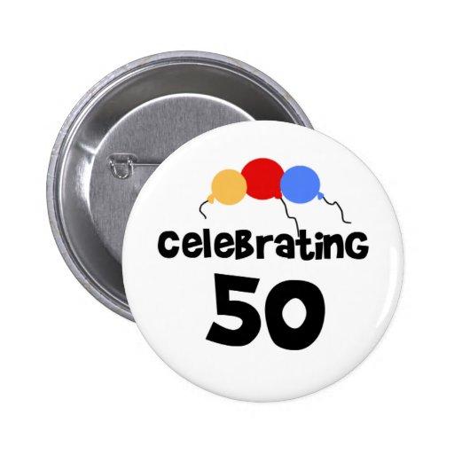 Celebrating 50 2 inch round button