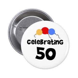 Celebrating 50 pinback button