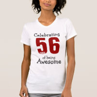 Celebrating 56 years of being Awesome T-Shirt