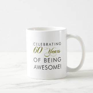 Celebrating 60 Years Of Being Awesome Coffee Mug