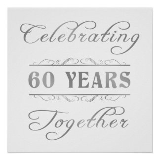 Celebrating 60 Years Together Poster