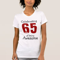 Celebrating 65 years of being Awesome T-Shirt