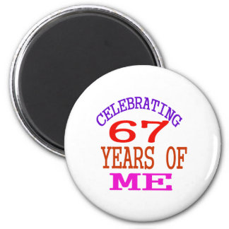 Celebrating 67 Years Of Me Magnet