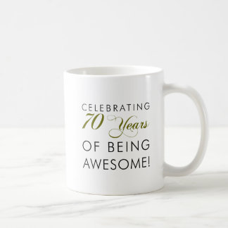 Celebrating 70 Years Of Being Awesome Coffee Mug