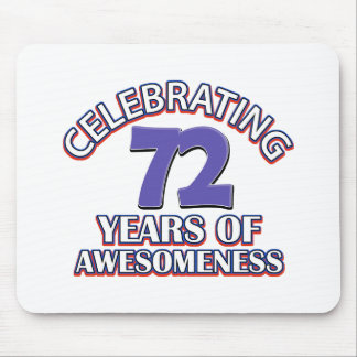 Celebrating 72 years mouse pad