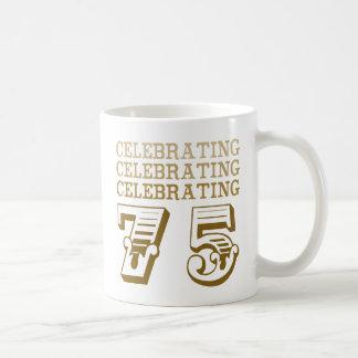 Celebrating 75! (Birthday Party) Coffee Mug
