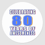 Celebrating 80 years of awesomeness classic round sticker