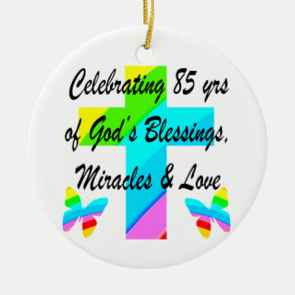 CELEBRATING 85 YEARS OF GODS MIRACLES AND LOVE CERAMIC ORNAMENT
