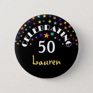 Celebrating a 50th Birthday Stars Pin or Button