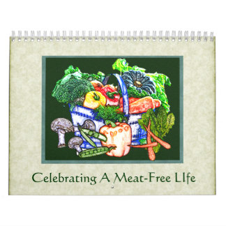 Celebrating A Meat-Free Life Wall Calendar