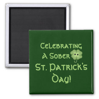 Celebrating A Sober St. Patrick's Day Refrigerator Magnet