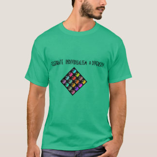 Celebrating Individualism & Diversity T-Shirt