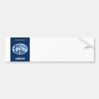 Celebrating Labor Day Greeting Card Bumper Sticker