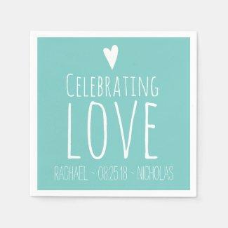 Celebrating Love | Wedding Paper Napkins