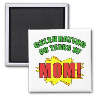 Celebrating Mom's 90th Birthday 2 Inch Square Magnet