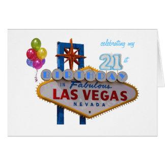 celebrating my 21st Birthday In Fabulous Las Vegas Greeting Card