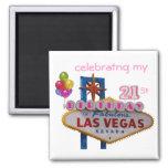 celebrating my 21St Birthday In Fabulous Las Vegas 2 Inch Square Magnet